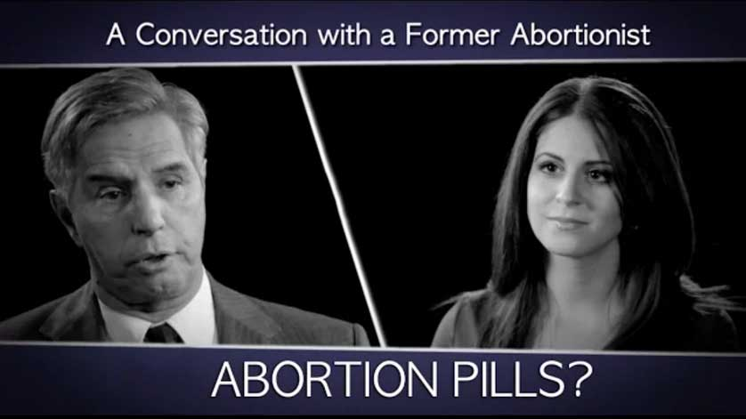 A Conversation with a Former Abortionist: What about Abortion Pills?